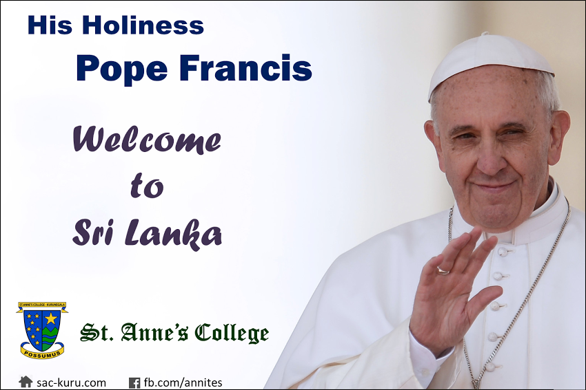 His Holiness Pope Francis - Welcome to Sri Lanka